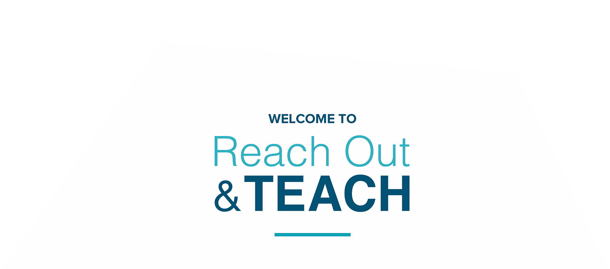 Welcome to Reach Out & Teach