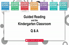"Guided Reading Toolkit Preview:  Kindergarten Classroom"" Guided Reading QA: Kindergarten Classroom"
