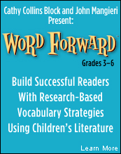 Cathy Collins Block and John Mangieri Present: Build Successful Readers With Research-Based Vocabulary Strategies Using Children�s Literature