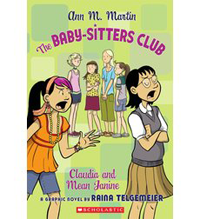 <i>The Baby-Sitters Club Graphix #4: Claudia and Mean Janine</i>