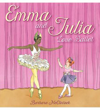 <i>Emma and Julia Love Ballet</i>