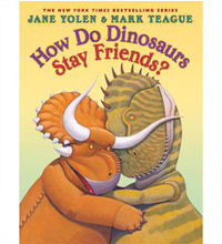 <i>How Do Dinosaurs Stay Friends?</i><br>
